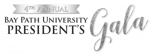 Bay Path University's 4th Annual President's Gala will be held on April 18, 2020