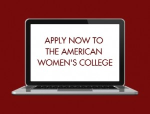 Lap top with Apply Now To The American Women's College appearing on it